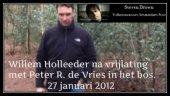 Willem Holleeder Peter R de Vries in het bos