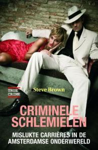 Criminele schlemielen