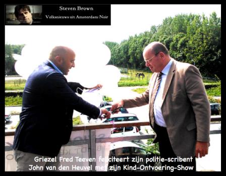 John van den Heuvel Fred Teeven